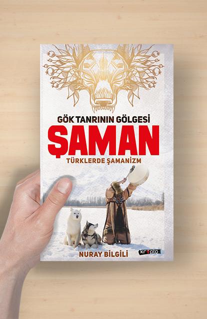 GÖK TANRININ GÖLGESİ: ŞAMAN /  Türklerde Şamanizm