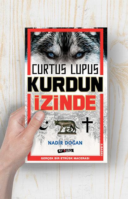CURTUS LUPUS KURDUN İZİNDE